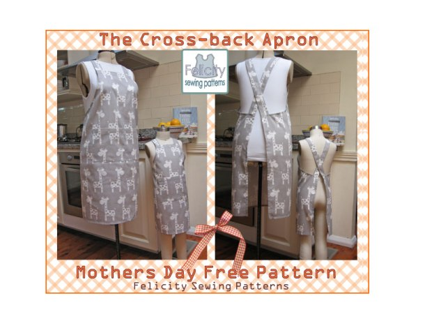 Free Pattern! Cross-back Apron for Mothers and Daugthers – Felicity ...